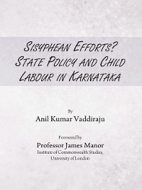 Cover Sisyphean Efforts? State Policy and Child Labour in Karnataka