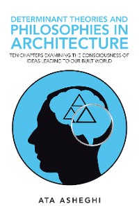 Cover Determinant Theories and Philosophies in Architecture