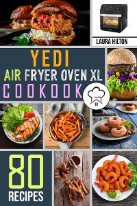Cover Yedi Air Fryer Oven XL Cookbook