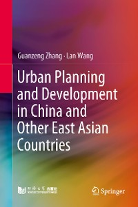 Cover Urban Planning and Development in China and Other East Asian Countries