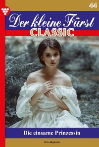 Cover Der kleine Fürst Classic 44 – Adelsroman