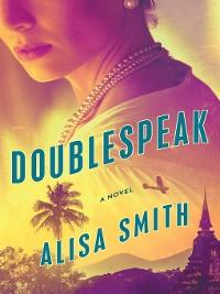 Cover Doublespeak--A Novel