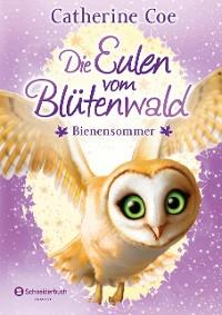 Cover Die Eulen vom Blütenwald, Band 05
