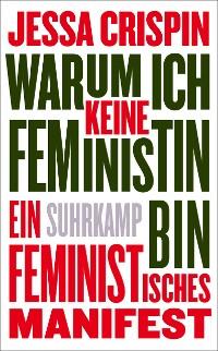 Cover Warum ich keine Feministin bin