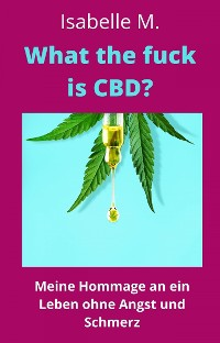 Cover What the fuck is CBD?
