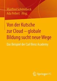 Cover Von der Kutsche zur Cloud – globale Bildung sucht neue Wege