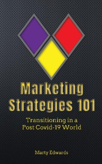 Cover Marketing Strategies 101, Transitioning in a Post Covid-19 World
