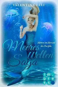 Cover MeeresWeltenSaga 2: Mitten im Herzen des Pazifiks