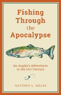 Cover Fishing Through the Apocalypse