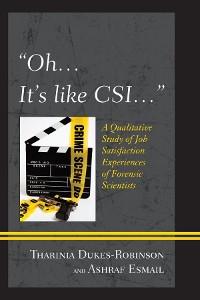 "Cover ""Oh, it's like CSI…"""