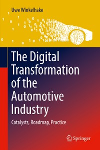 Cover The Digital Transformation of the Automotive Industry
