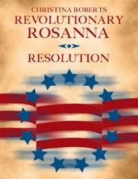 Cover Revolutionary Rosanna: Resolution