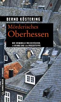 Cover Mörderisches Oberhessen