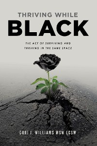 Cover Thriving While Black