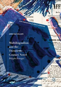 Cover Multilingualism and the Twentieth-Century Novel