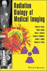 Cover Radiation Biology of Medical Imaging