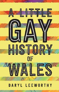 Cover A Little Gay History of Wales