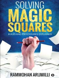 Cover SOLVING MAGIC SQUARES