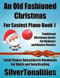 Cover An Old Fashioned Christmas for Easiest Piano Book 1