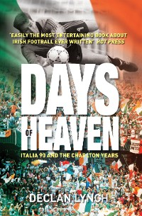 Cover Days of Heaven: Italia '90 and the Charlton Years