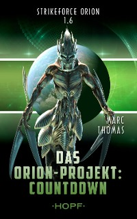 Cover Strikeforce Orion 1.6 - Das Orion-Projekt: Countdown