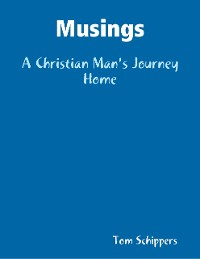 Cover Musings: A Christian Man's Journey Home