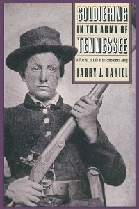 Cover Soldiering in the Army of Tennessee
