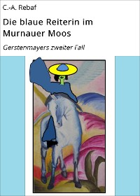 Cover Die blaue Reiterin im Murnauer Moos