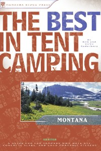 Cover The Best in Tent Camping: Montana