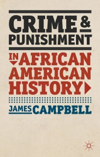 Cover Crime and Punishment in African American History