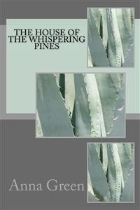Cover The House of Whispering pines