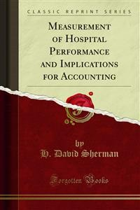 Cover Measurement of Hospital Performance and Implications for Accounting