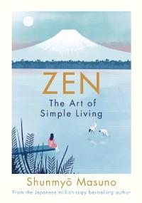 Cover Zen: The Art of Simple Living