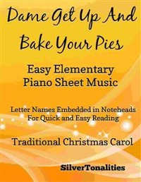 Cover Dame Get Up and Bake Your Pies Easy Elementary Piano Sheet Music