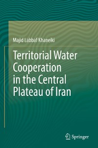 Cover Territorial Water Cooperation in the Central Plateau of Iran