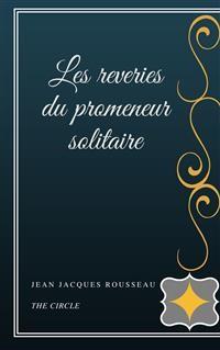 Cover Les reveries du promeneur solitaire