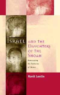 Cover Israel and the Daughters of the Shoah