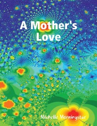 Cover A Mother's Love