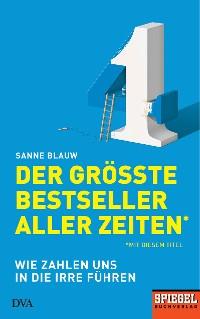 Cover Der größte Bestseller aller Zeiten (mit diesem Titel)
