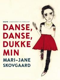 Cover Danse, danse, dukke min