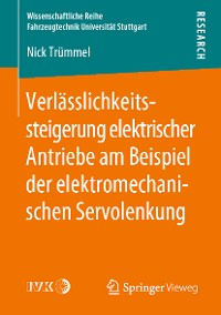 Cover Verlässlichkeitssteigerung elektrischer Antriebe am Beispiel der elektromechanischen Servolenkung