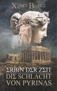 Cover Erbin der Zeit: Die Schlacht von Pyrinas