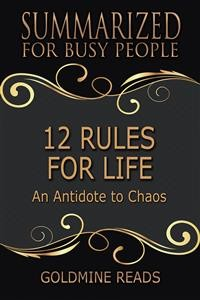 Cover 12 Rules for Life - Summarized for Busy People