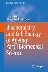 Cover Biochemistry and Cell Biology of Ageing: Part I Biomedical Science