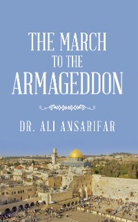 Cover The March to the Armageddon