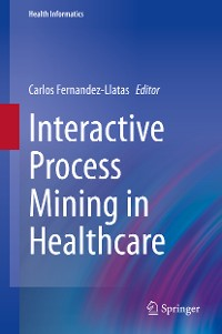 Cover Interactive Process Mining in Healthcare