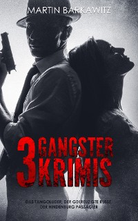 Cover 3 Gangster Krimis