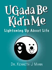 Cover Ugada Be Kid'n Me