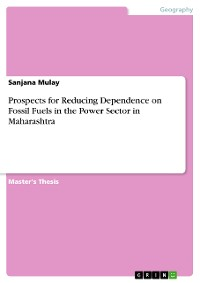 Cover Prospects for Reducing Dependence on Fossil Fuels in the Power Sector in Maharashtra
