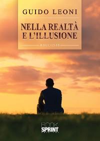 Cover Nella realtà e l'illusione